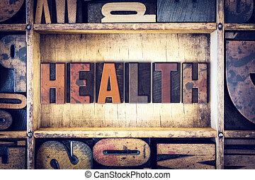 gezondheid, concept, type, letterpress