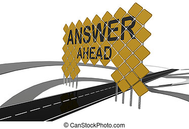 Giant yellow road signs with answer ahead word