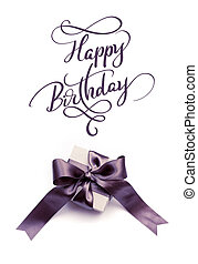 Gift box with brown bow on a white background and text Happy Birthday. Calligraphy lettering