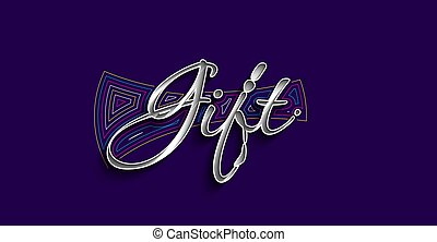 Gift Calligraphic 3d Style Text Vector illustration Design.