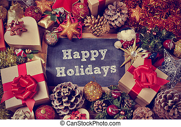 gifts and christmas ornaments and the text happy holidays