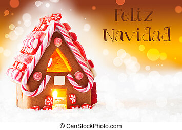 Gingerbread House, Golden Background, Feliz Navidad Means...
