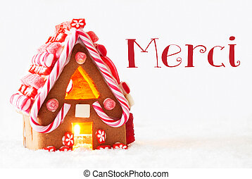 Gingerbread House, White Background, Merci Means Thank You
