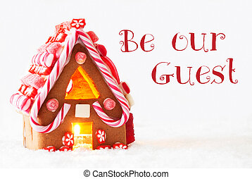 Gingerbread House, White Background, Text Be Our Guest
