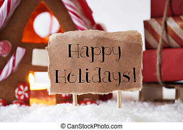 Gingerbread House With Sled, Text Happy Holidays