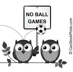 giochi palla, no