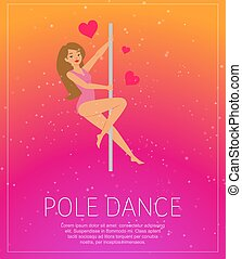 Girl dancing near pole poster, background information, young girl show, dance art, design cartoon style vector illustration.