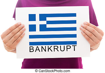 Girl holding white paper sheet with printed Greece flag and write Bankrupt