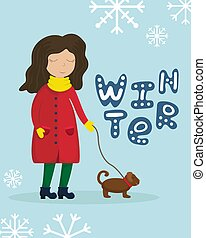 Girl in a winter coat walking with a dog. Flat winter vector illustration with lettering.