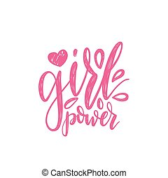 Girl Power hand lettering print. Vector calligraphic...