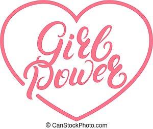 Girl Power hand written lettering quote on heart. Feminist phrase.