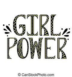 Girl power vector with doodles. Woman motivational slogan.