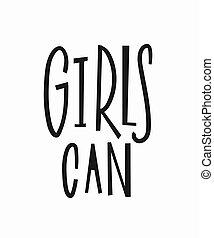 Girls can t-shirt quote lettering.