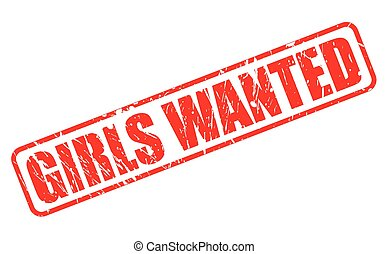 GIRLS WANTED RED STAMP TEXT