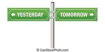 gisteren, straat, morgen, meldingsbord