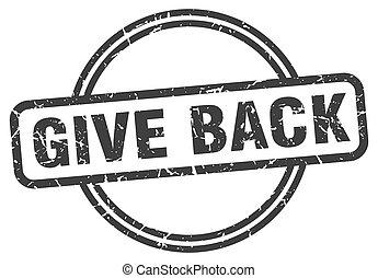 give back grunge stamp. give back round vintage stamp