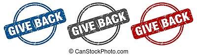 give back stamp. give back sign. give back label set