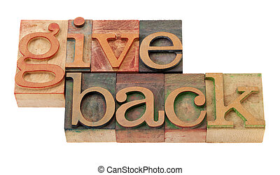 give back words in wood fonts - give back - words in vintage...