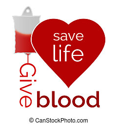 Give blood, save life - vector illustration