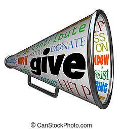 Give Bullhorn Megaphone Plea for Contributions Help - A ...