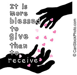 Give - Word 'it is more blessed to give than to receive with...