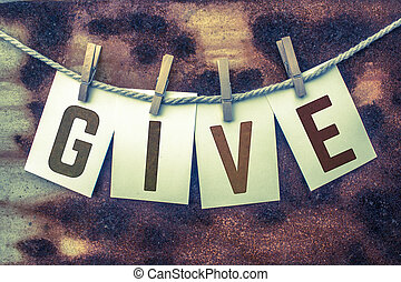 Give Concept Pinned Cards and Rust - The word GIVE stamped...