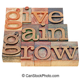 give, gain and grow -personal development concept - isolated...