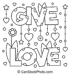 Give love. Coloring page. Vector illustration.