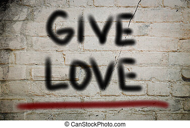Give Love Concept