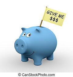 "Blue piggybank with ""Give me $$$"" written on a flag (3D rendering) - A clipping path is embedded to isolate the subject (no shadow)"
