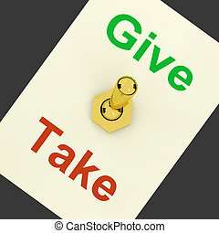 Give Take Lever Means Offering And Receiving