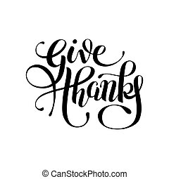 give thanks black and white handwritten lettering...