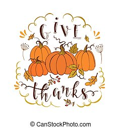 Give thanks card - Vector Thanksgiving design greeting card ...