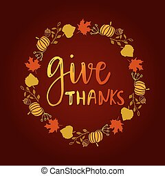 Give thanks season hand drawn vector. Circle frame from...