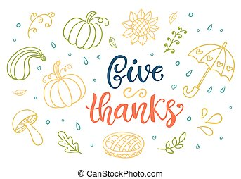 Give Thanks. Thanksgiving Day lettering
