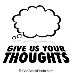 Give Us Your Thoughts Cloud Customer Service Survey