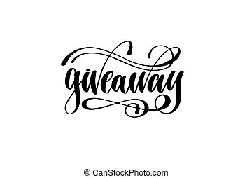 giveaway - hand lettering inscription, motivation and inspiratio