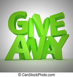 """Giveaway"" sign - Text ""Giveaway"" made from green letters"