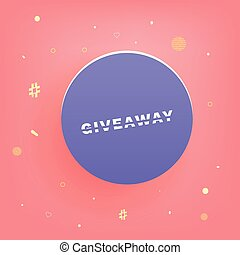 Giveaway square card with round button. Vector illustration.