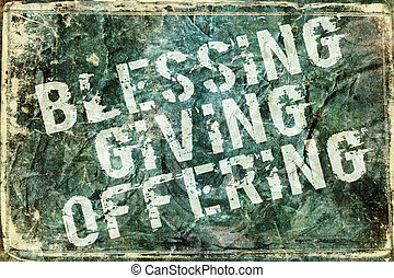 Giving Offering Blessing Background - Grunge style letters...