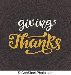 Giving Thanks. Thanksgiving Day lettering