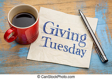 Giving Tuesday concept on napkin - Giving Tuesday - ...