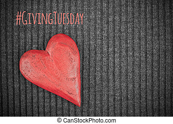 Giving Tuesday concept with wooden red heart - Giving ...
