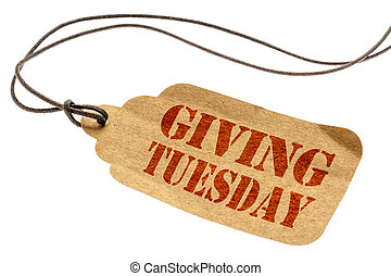 Giving Tuesday sign on paper price tag - Giving Tuesday sign...