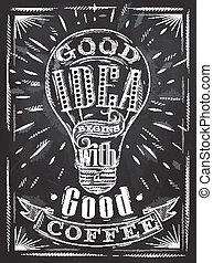 giz, cartaz, café, bom, idéia