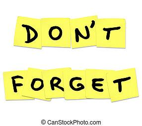 glömma, gör icke, noteringen, gul, klibbig, ord, påminnelse