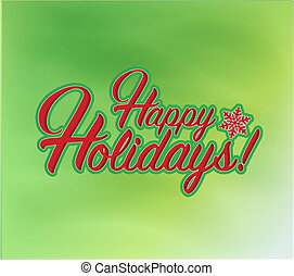 glücklich, feiertage, zeichen, grüner hintergrund