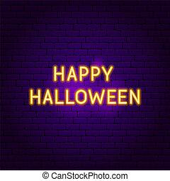 glücklich, halloween, neon zeichen