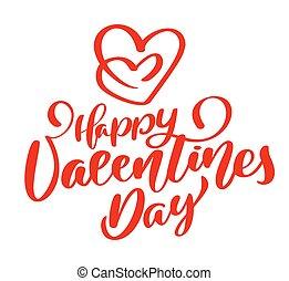 glücklich, plakat, valentines, freigestellt, text, typographie, hintergrund., vektor, abbildung, weißes, kalligraphie, tag, rotes , handgeschrieben