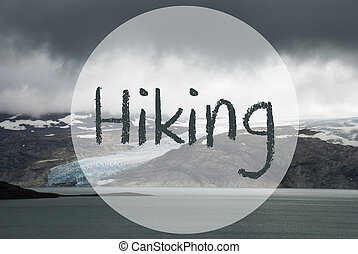 Glacier, Lake, Text Hiking